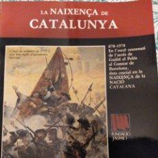 Libros de segunda mano: LA NAIXENÇA DE CATALUNYA 878-1978. NADALA 1978. FUNDACIÓ JAUME I. Lote 153680301
