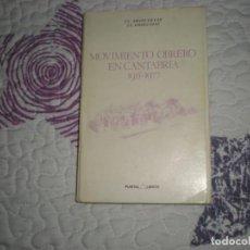 Libros de segunda mano: MOVIMIENTO OBRERO EN CANTABRIA 1955-1977;J.C.ARGOS/J.E:GÓMEZ;PUNTAL;1982. Lote 153815558