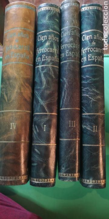 4 TOMOS 100 AÑOS DE FERROCARRIL EN ESPAÑA (Libros de Segunda Mano - Historia Moderna)