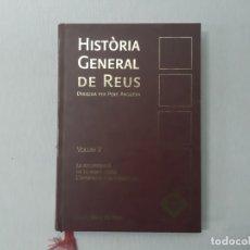 Libros de segunda mano: HISTÒRIA GENERAL DE REUS VOLUM V - ANGUERA, PERE. Lote 153100476