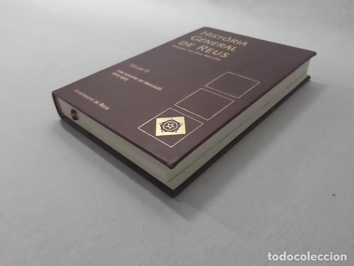 Libros de segunda mano: Història general de Reus volum III - Anguera, Pere - Foto 2 - 153100484