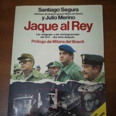 Libros de segunda mano: JAQUE AL REY. Lote 154022536