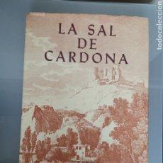 Libros de segunda mano: LIBRO LA SAL DE CARDONA FOMENT CARDONI 1980 FRANCESC VICENTE RAMÓN ARNAU. Lote 154042344