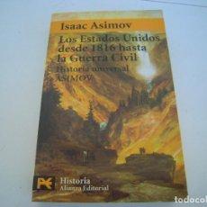 Libros de segunda mano: LOS ESTADOS UNIDOS DESDE 1816 HASTA LA GUERRA CIVIL. Lote 154485042