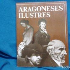 Libros de segunda mano: ARAGONESES ILUSTRES - GUILLERMO FATÁS - C.A.I. 1983 - ZARAGOZA. Lote 154860202