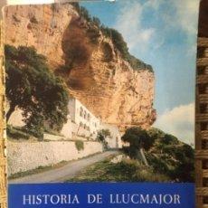 Libros de segunda mano: HISTORIA DE LLUCMAJOR, TOMO II, BARTOLOME FONT OBRADOR. Lote 154982870
