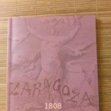 Libros de segunda mano: ZARAGOZA 1808. DOSCIENTOS AÑOS DESPUÉS, IFC. Lote 155359578