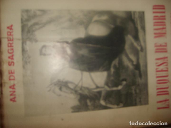 ANA DE SAGRERA, LA DUQUESA DE MADRID, ÚLTIMA REINA DE LOS CARLISTAS. 1969. 586 PÁGINAS. 49 FOTOS. (Libros de Segunda Mano - Historia Moderna)