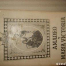 Libros de segunda mano: ANA DE SAGRERA, AMADEO Y MARÍA VICTORIA. 1959. 426 PÁGINAS. 45 TOTOS. PORTES GRATIS.. Lote 155501858
