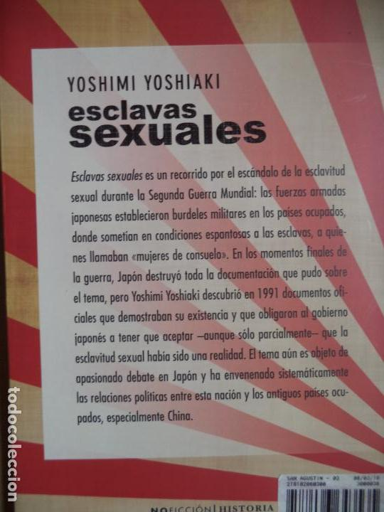 Libros de segunda mano: ESCLAVAS SEXUALES/ YOSHIMI YOSHIAKI/EDICIONES B/1ª EDICION 2010 PERFECTO ESTADO - Foto 3 - 155917894