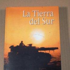 Libros de segunda mano: LA TIERRA DEL SUR ALBERTO PERTEJO BARRENA. Lote 155986246