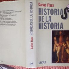 Libros de segunda mano: LIBRO. HISTORIAS DE LA HISTORIA, DE CARLOS FISAS, EDICIÓN COMPLETA. NUEVO SIN USAR.. Lote 155998582
