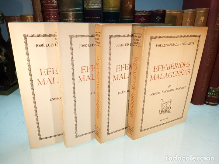 EFEMÉRIDES MALAGUEÑAS. JOSÉ LUIS ESTRADA Y SEGALERVA - 4 TOMOS. MÁLAGA. 1970. FIRMADO Y DEDICADO. (Libros de Segunda Mano - Historia Moderna)