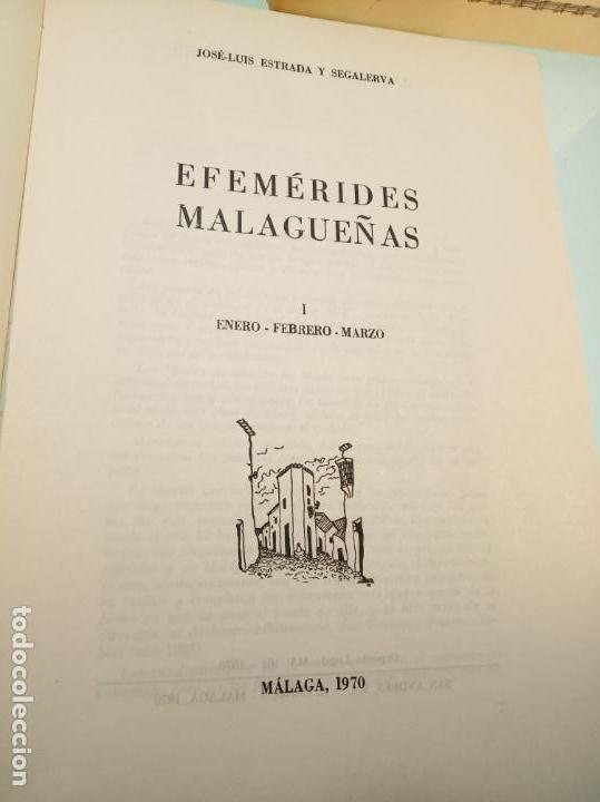 Libros de segunda mano: Efemérides Malagueñas. José Luis Estrada y Segalerva - 4 tomos. Málaga. 1970. Firmado y dedicado. - Foto 4 - 156005258
