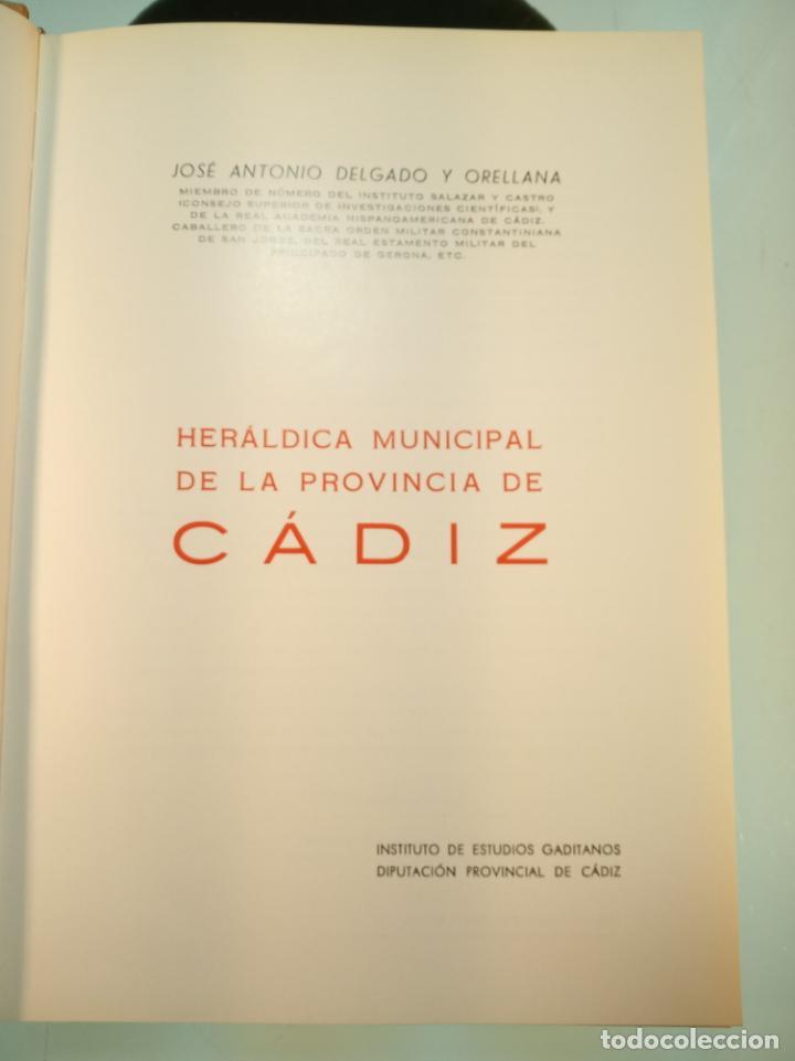 Libros de segunda mano: Heráldica municipal de la provincia de Cádiz. Jose Antonio Delgado. Inst. de estudios Gaditanos.1969 - Foto 4 - 156005794