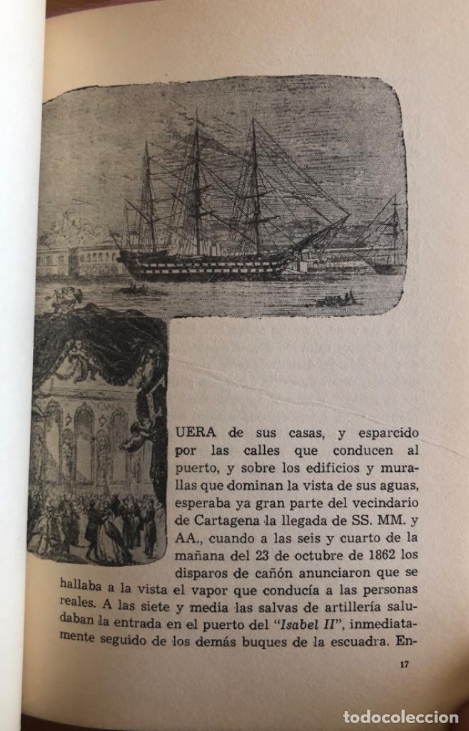 Libros de segunda mano: CARTAGENA- MURCIA- ORIHUELA- VIAJE DE ISABEL II- FERNANDO COS GAYON- 1.969 - Foto 2 - 278885113