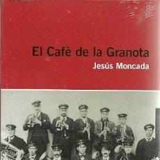 Libros de segunda mano: EL CAFE DE LA GRANOTA JESUS MONCADA INCLOU CD. Lote 156450090
