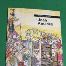 Libros de segunda mano: PETITA HISTORIA DE JOAN AMADES. ILUSTRAT PILARÍN BAYÉS. PRIMERA EDICIÓN 2015.. Lote 156912120