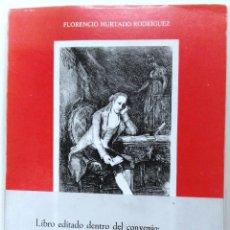 Libros de segunda mano: FLORENCIO HURTADO RODRÍGUEZ, SALAMANCA EN EL SIGLO XVIII, LA SALAMANCA QUE CONOCIÓ JOVELLANOS, . Lote 157824966