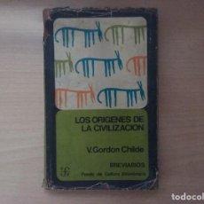 Libros de segunda mano: EL ORIGEN DE LA CIVILICACIÓN - VERE ORDON CHILDE . Lote 157944702