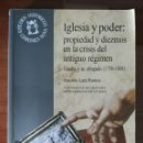 Libros de segunda mano: GUADIX Y SU OBISPADO 1750-1808. IGLESIA Y PODER. HISTORIA. ANTIGUO RÉGIMEN. GRANADA. LARA RAMOS. Lote 158167901