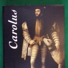 Libros de segunda mano: CAROLUS / MUSEO DE SANTA CRUZ. TOLEDO 2001 / EN INGLES. Lote 158257562