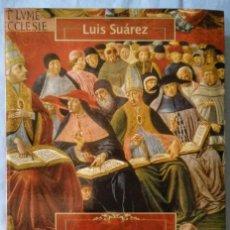 Libros de segunda mano: LA CONSTRUCCIÓN DE LA CRISTIANDAD EUROPEA. LUIS SUÁREZ. Lote 158289906