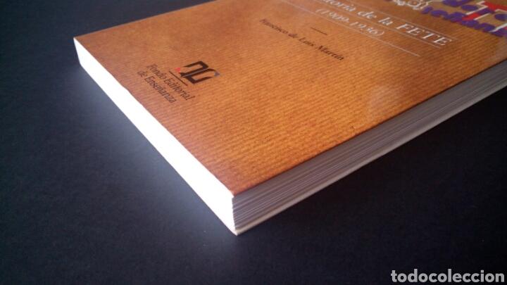 Libros de segunda mano: CTC - 1ª EDICION - HISTORIA DE LA FETE 1909 - 1936 - FONDO EDITORIAL DE ENSEÑANZA - LUIS MARTIN - Foto 2 - 158857366