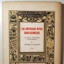 Libros de segunda mano: DALMAU, ANTONIO R. - LAS ANTIGUAS RIFAS BARCELONESAS - BARCELONA 1946 - ILUSTRADO - PAPEL DE HILO. Lote 159332297