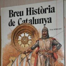 Libros de segunda mano: BREU HISTORIA DE CATALUNYA, EL CASAL DE BARCELONA, VER TARIFAS ECONOMICAS ENVIOS. Lote 159512654