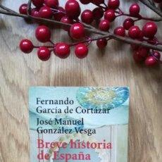 Libros de segunda mano: BREVE HISTORIA DE ESPAÑA. FERNANDO GARCÍA DE CORTÁZAR Y JOSÉ MANUEL GONZÁLEZ VESGA. Lote 159901242