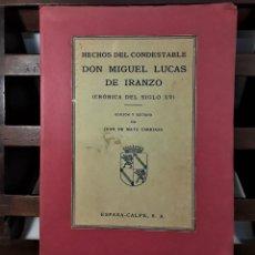 Libros de segunda mano: HECHOS DEL CONDESTABLE D. MIGUEL LUCAS DE IRIZANCO. EDIT. ESPASA-CALPE. 1940.. Lote 195109426