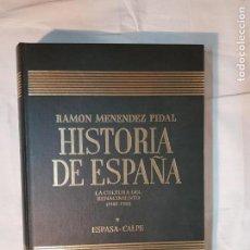 Libros de segunda mano: HISTORIA DE ESPAÑA DE RAMÓN MENÉNDEZ PIDAL, TOMO XXI LA CULTURA DEL RENACIMIENTO (1480-1580). Lote 159997822