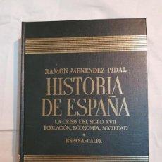 Libros de segunda mano: HISTORIA DE ESPAÑA DE RAMÓN MENÉNDEZ PIDAL, TOMO XXIII LA CRISIS DEL S. XVII ESPASA-CALPE. Lote 159999270