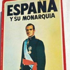 Libros de segunda mano: ESPAÑA Y SU MONARQUIA LA NUEVA SOCIEDAD ESPAÑOLA ANTE UNA AÑO HISTORICO. Lote 160070530
