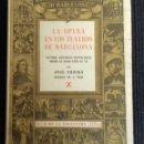 Libros de segunda mano: LA OPERA EN LOS TEATROS DE BARCELONA. JOSÉ SUBIRÁ. TOMO I. LIBRERIA MILLÁ 1946.. Lote 160307770