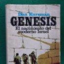 Libros de segunda mano: GENESIS. EL NACIMIENTO DEL MODERNO ISRAEL / DAN KURZMAN / 1ª EDICIÓN 1973. PLAZA & JANES. Lote 160568886
