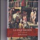 Libros de segunda mano: LA INQUISICIÓN. EL REINO DEL MIEDO. Lote 160592774