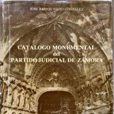 Libros de segunda mano: CATÁLOGO MONUMENTAL DEL PARTIDO JUDICIAL DE ZAMORA. 1982.. Lote 160731718