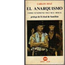 Libros de segunda mano: EL ANARQUISMO COMO FENÓMENO POLÍTICO MORAL (CARLOS DIAZ). Lote 161226374