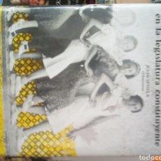 Libros de segunda mano: LAS MUJERES PARLAMENTARIAS EN LA LEGISLATURA CONSTITUYENTE, JULIA SEVILLA, ED. CORTES GENERALES. Lote 161985438