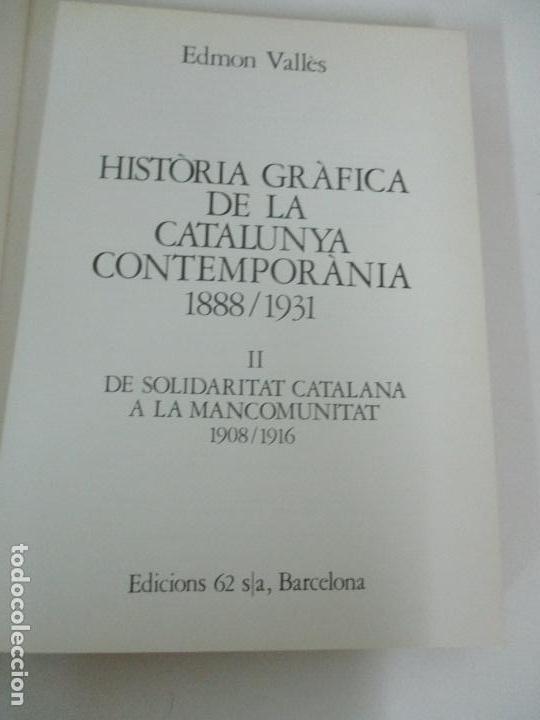 Libros de segunda mano: Historia Gràfica de la Catalunya Contemporània - de l´Assemblea a la República - Ed 62 -Año 1917-31 - Foto 4 - 162387290