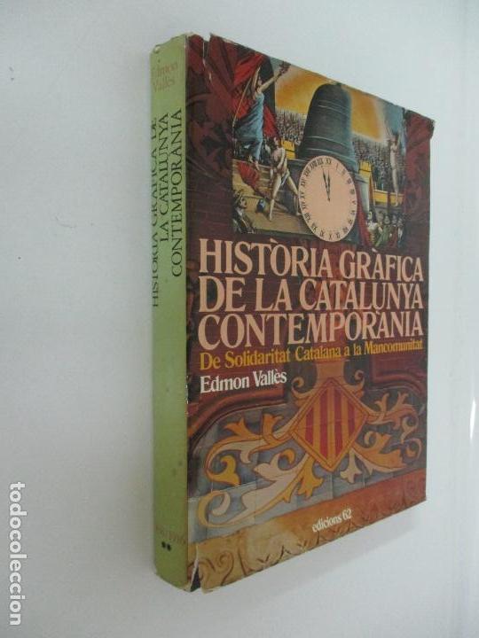 Libros de segunda mano: Historia Gràfica de la Catalunya Contemporània - de l´Assemblea a la República - Ed 62 -Año 1917-31 - Foto 12 - 162387290