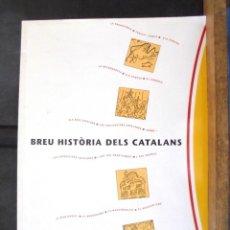 Libros de segunda mano: BREU HISTÒRIA DELS CATALANS GUIOMAR AMELL 1994 IMPECABLE 1A ED GENERALITAT DE CATALUNYA. DIVULGACIÓ . Lote 162637026