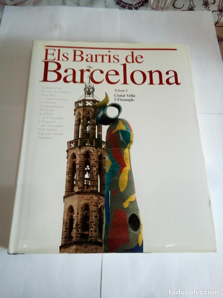 LIBRO ELS BARRÍS DE BARCELONA VOLUM I (Libros de Segunda Mano - Historia Moderna)
