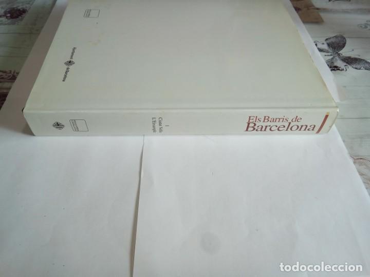 Libros de segunda mano: LIBRO ELS BARRÍS DE BARCELONA VOLUM I - Foto 3 - 162929242