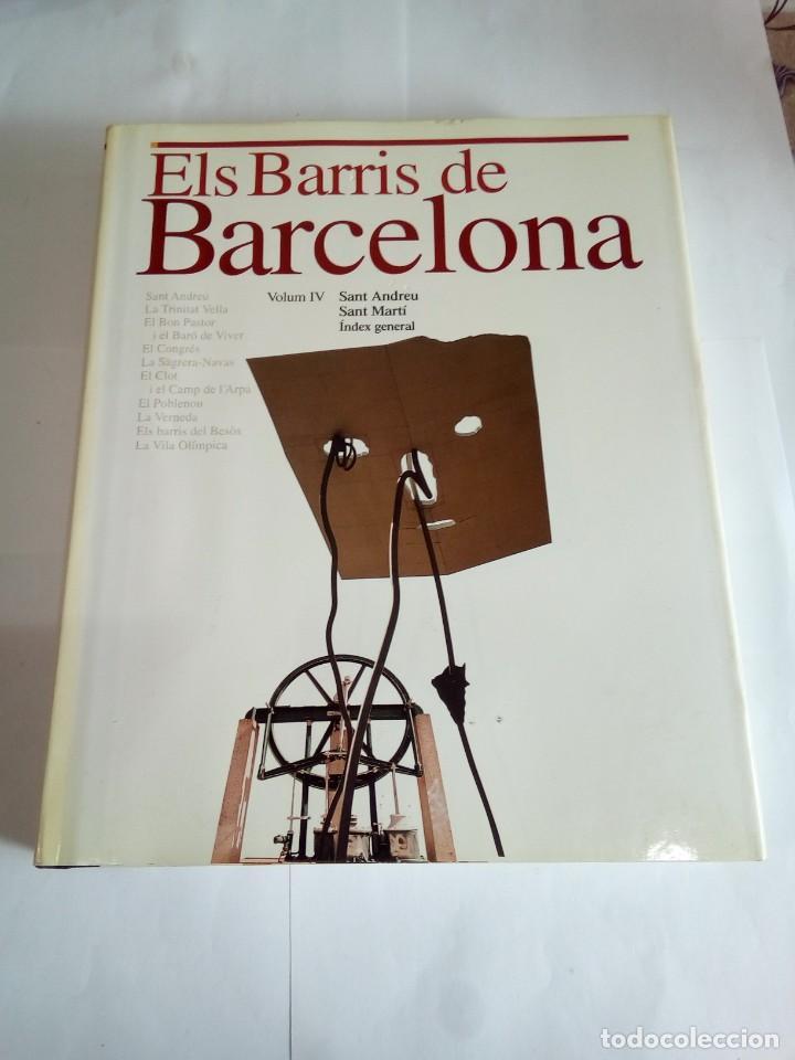 LIBRO ELS BARRÍS DE BARCELONA VOLUM IV (Libros de Segunda Mano - Historia Moderna)