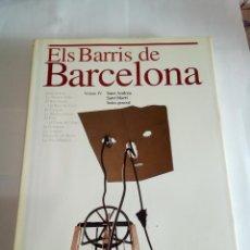 Libros de segunda mano: LIBRO ELS BARRÍS DE BARCELONA VOLUM IV. Lote 162929650