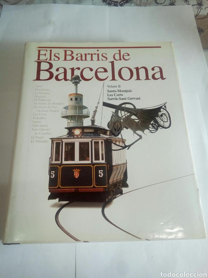 LIBRO ELS BARRÍS DE BARCELONA VOLUM II (Libros de Segunda Mano - Historia Moderna)