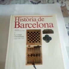 Libros de segunda mano: LIBRO HISTORIA DE BARCELONA. Lote 162932386
